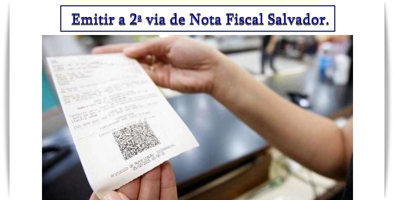 emitir a 2ª via de nota fiscal em Salvador.